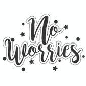 No Worries von Various Artists