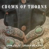 Crown Of Thorns (John Dunlop Remix) von Dom Cole
