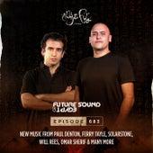 FSOE 683 - Future Sound Of Egypt Episode 683 by Aly & Fila