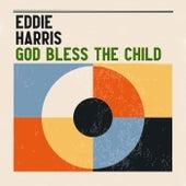 God Bless the Child de Eddie Harris