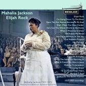 Mahalia Jackson Elijah Rock von Mahalia Jackson