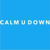 Calm U Down (feat. Shervon) by Davis Chris