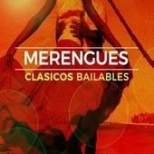 Merengues Clasicos Bailables by Various Artists