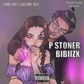 Stoned Lady & Gentlemen Talks by P Stoner
