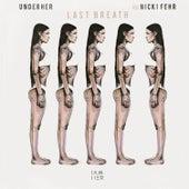 Last Breath (feat. Nicki Fehr) von Underher