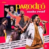 Sonho Real EP1 de Pagodeô
