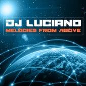 Melodies from Above von DJ Luciano