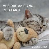 Musique de piano relaxante by Vincent de Carsenti