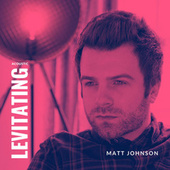 Levitating (Acoustic) by Matt Johnson