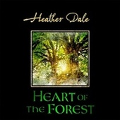 Heart of the Forest van Heather Dale