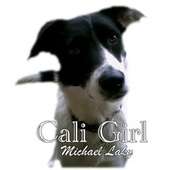 Cali Girl by Michael Laky