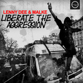 Liberate the Aggression by Lenny Dee