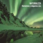 Naturaleza: Nocturnos y relajantes ríos by Nature Sounds XLE Library