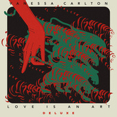 Love is an Art (Deluxe) von Vanessa Carlton