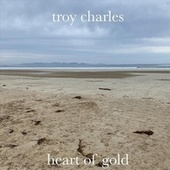 Heart of Gold de Troy Charles