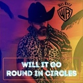 Will It Go Round in Circles de Wes Ryce