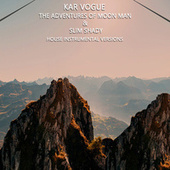 The Adventures Of Moon Man & Slim Shady (House Instrumental Versions) by Kar Vogue