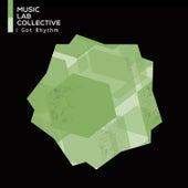 I Got Rhythm by Music Lab Collective