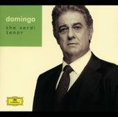 Plácido Domingo - The Verdi Tenor von Plácido Domingo