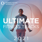 2021 Ultimate Fitness Tracks de Power Music Workout