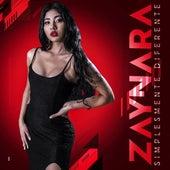 Simplesmente Diferente (Cover) by Zaynara