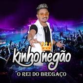 O Rei do Bregaço by Kinho Negão