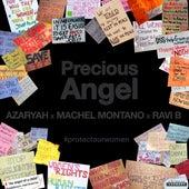 Precious Angel (#protectourwomen) by Machel Montano Azaryah