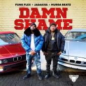 Damn Shame by Funkmaster Flex, Jadakiss, Murda Beatz
