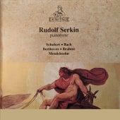 Rudolf Serkin: Schubert, Bach, Beethoven, Brahms, Mendelssohn de Rudolf Serkin