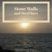 Stone Walls and Steel Bars de Various Artists
