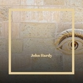 John Hardy by Various Artists