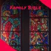 Family Bible by Various Artists