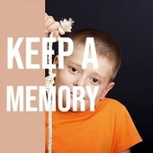 Keep a Memory by Various Artists