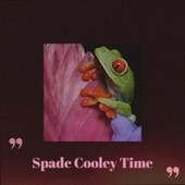 Spade Cooley Time by Various Artists