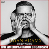 Lonely Nights (Live) by Bryan Adams