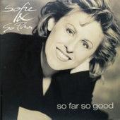 So Far So Good by Sofie