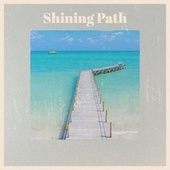 Shining Path by Various Artists