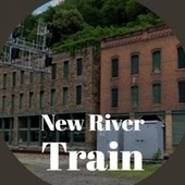 New River Train de Various Artists