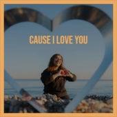 Cause I Love You de Various Artists