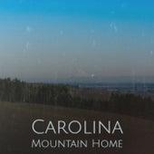 Carolina Mountain Home by Various Artists