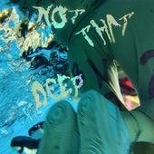 Not That Deep de Jerome Farah DAGR