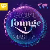 Global Lounge Masters, Vol. 1 de Various Artists