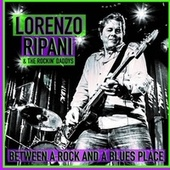 Between a Rock and a Blues Place by Lorenzo Ripani