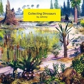 Collecting Dinosaurs de Johnny & Charly Ciccio