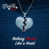 Nothing Breaks Like a Heart by Elisabeth Grey