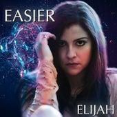 Easier von Elijah