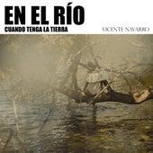 En el río de Vicente Navarro