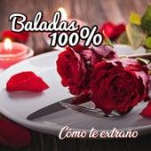 Baladas 100% - Como Te Extraño by German Garcia