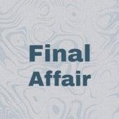 Final Affair de Various Artists