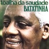 Toalha da Saudade von Batatinha